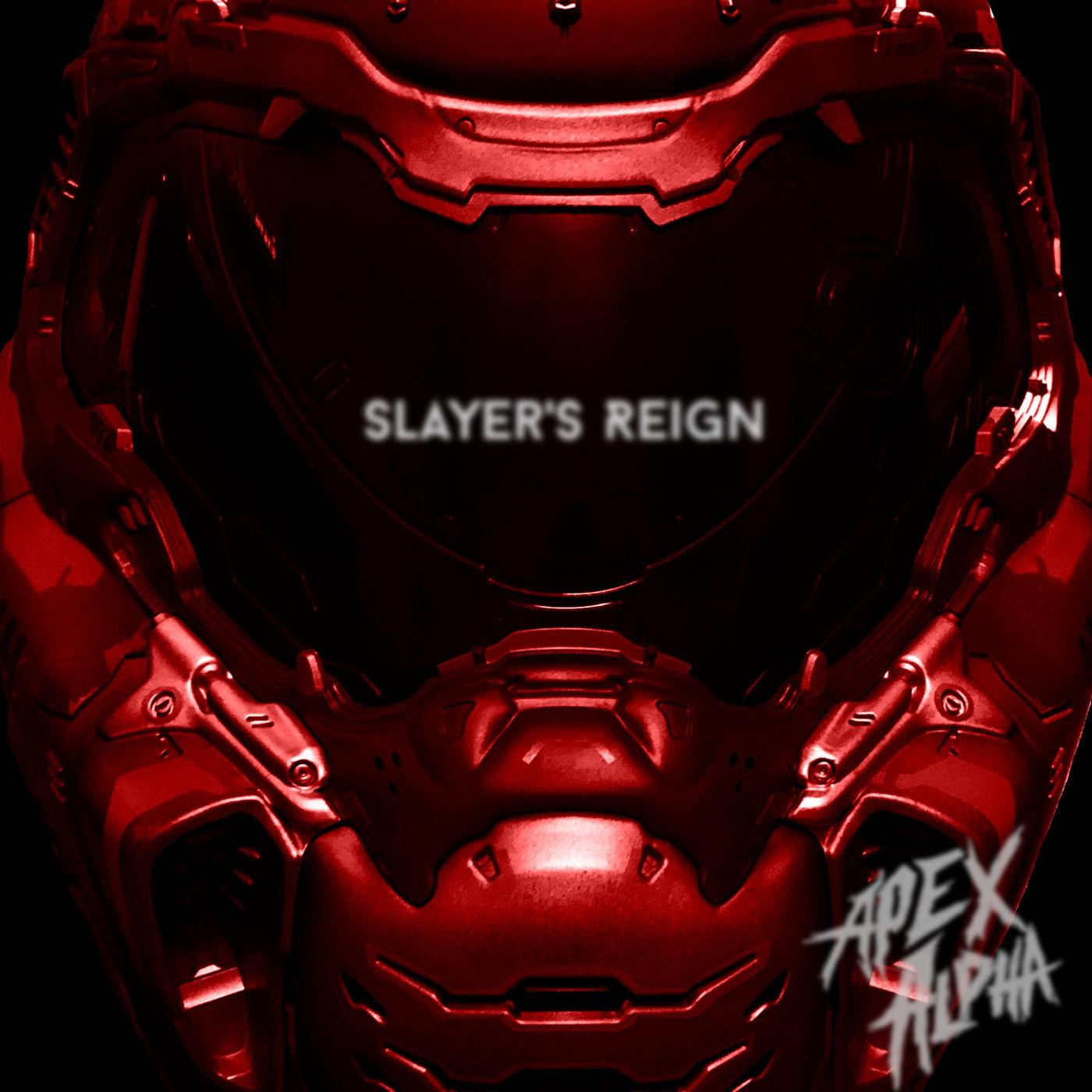 Apex Alpha - Slayer's Reign [single] (2020)