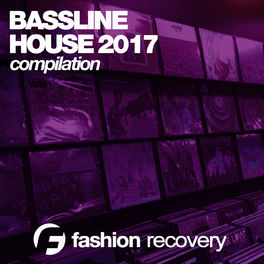 Album cover of Bassline House 2017