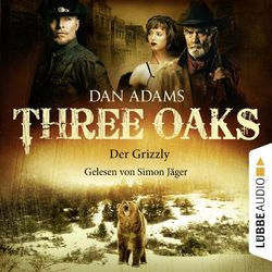 Three Oaks, Folge 02: Der Grizzly