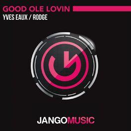 Album cover of Good Ole Lovin'