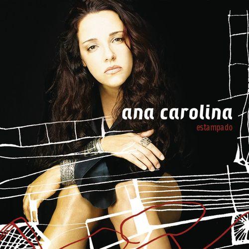 Baixar CD Estampado – Ana Carolina (2003) Grátis