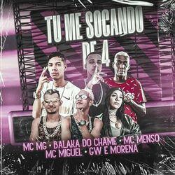 Tu Me Socando de 4  - Mc Menso e Miguel (2021) Download