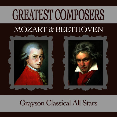 Grayson Classical All Stars: Greatest Composers Mozart & Beethoven