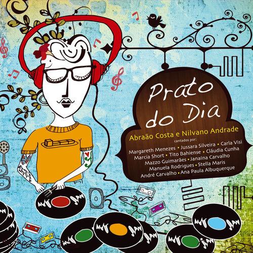 Baixar CD Prato do Dia – Abraão Costa, Nilvano Andrade (2014) Grátis