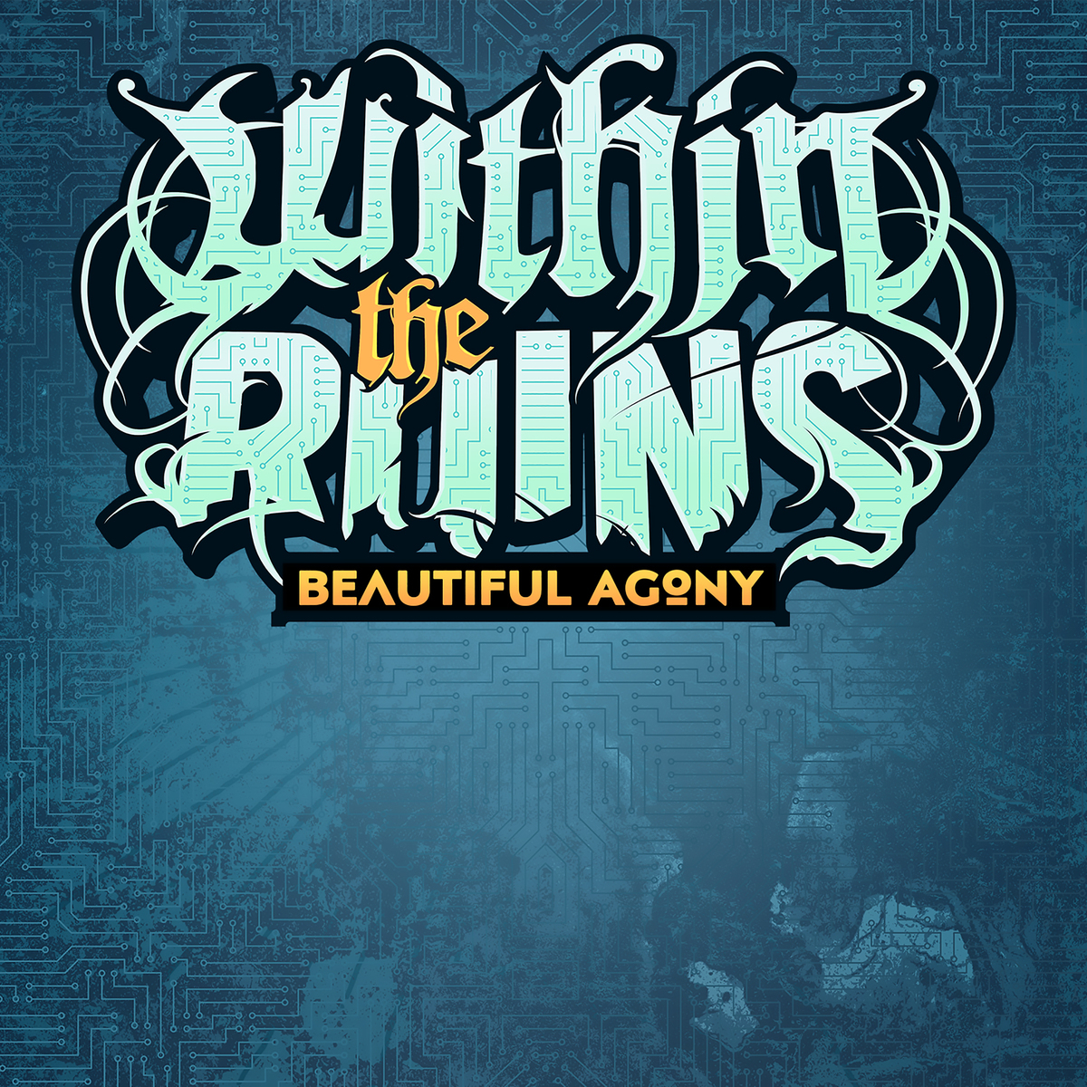 Within the Ruins - Beautiful Agony [single] (2017)