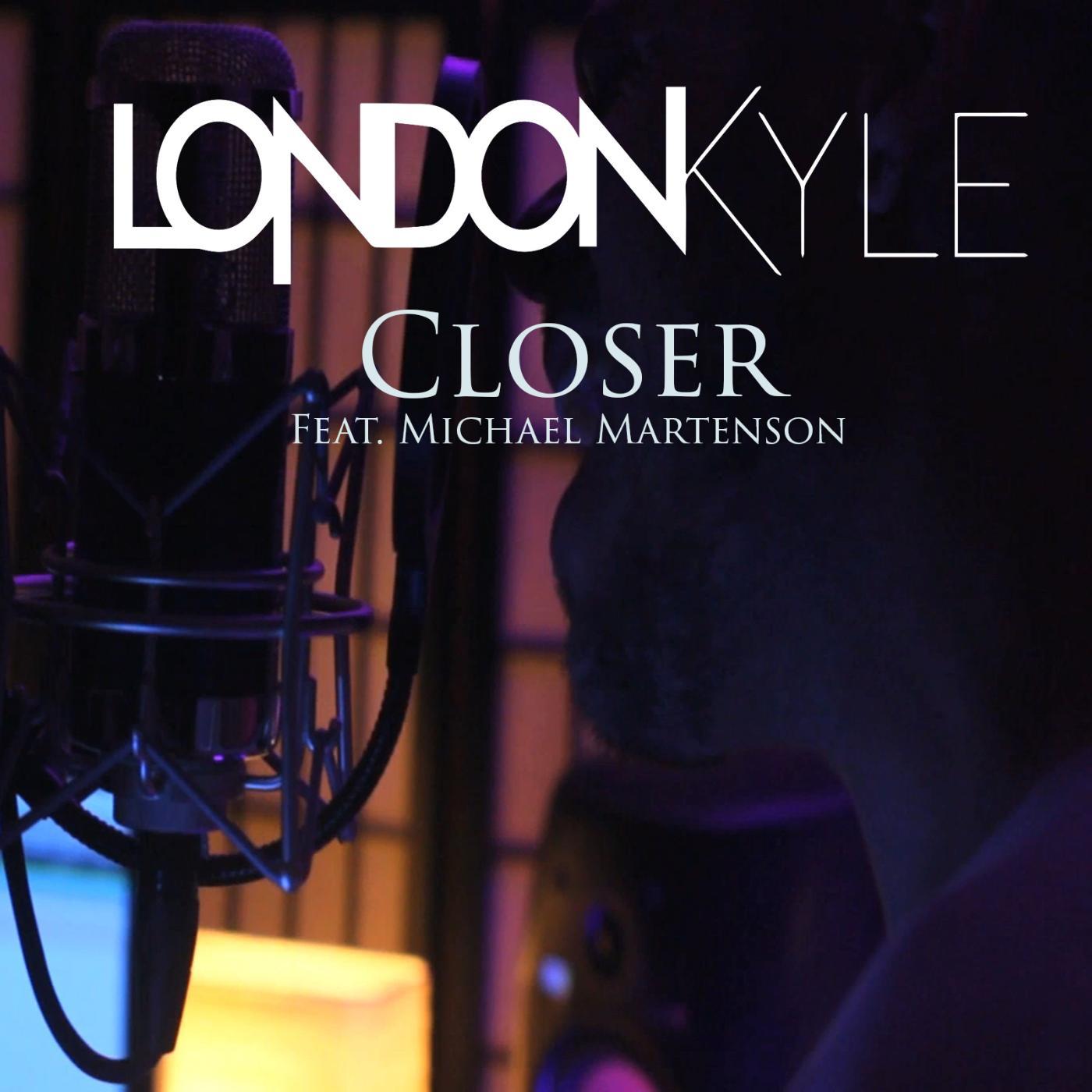 London Kyle - Closer [single] (2016)