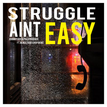 Struggle Ain't Easy cover