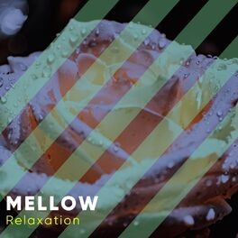 Album cover of # Mellow Relaxation