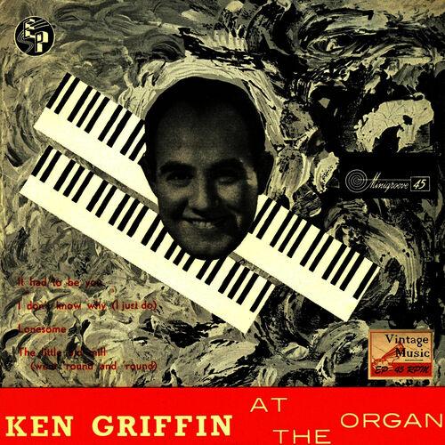 Ken Griffin - The Little Old Mill, Wen't Round And 'Round