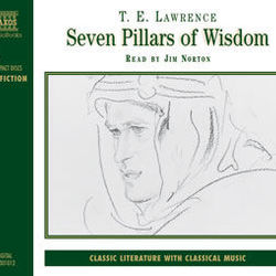 Thomas Edward Lawrence : Seven Pillars of Wisdom (Abridged)