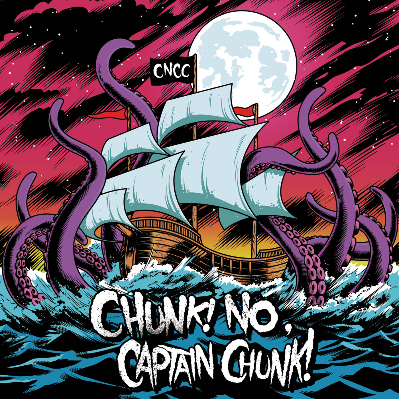 Chunk! No, Captain Chunk! - Something for Nothing (2011)