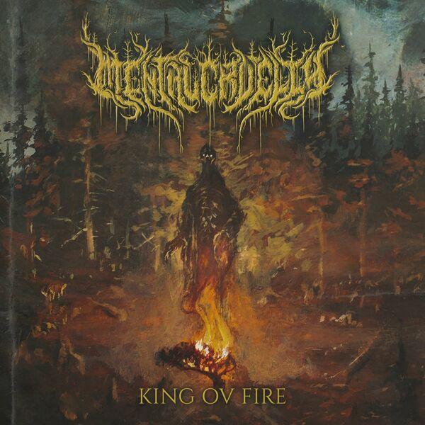 Mental Cruelty - King Ov Fire [single] (2021)