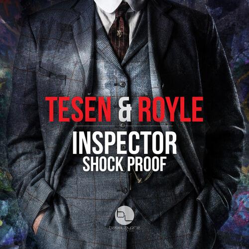 Tesen & Royle - Inspector | Shock Proof EP 2019