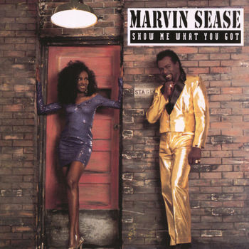 Marvin Sease Show Me What You Got Listen With Lyrics Deezer See more customers who bought this item also bought marvin sease who's got the power marvin sease a woman would rather be licked deezer