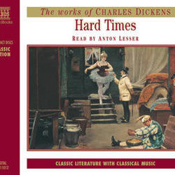 Charles Dickens : Hard Times (Abridged)