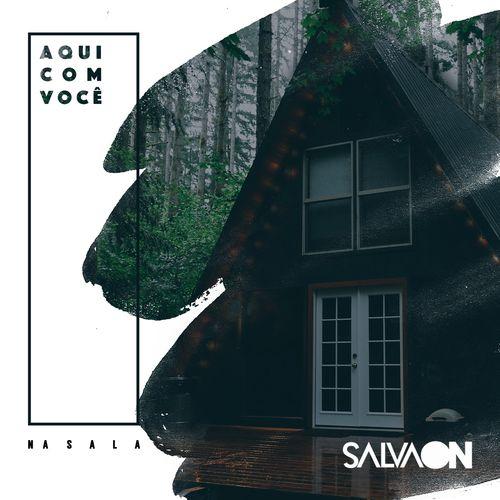 Baixar CD Aqui Com Você / Na Sala – Salvaon (2017) Grátis
