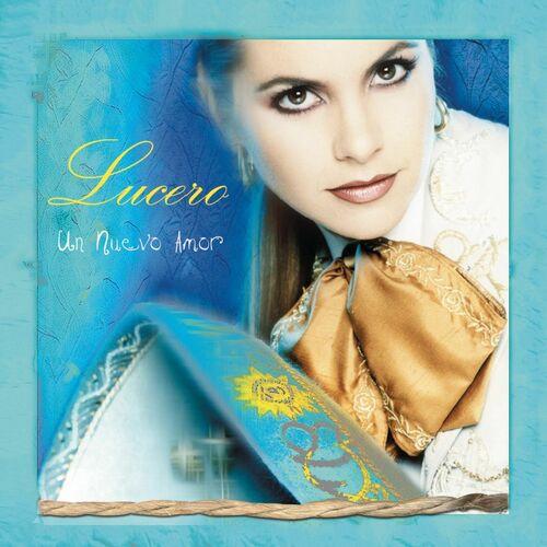 Baixar CD Un Nuevo Amor – Lucero (2002) Grátis