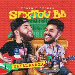 Ícaro e Gilmar – Sextou Bb: Uberlândia (Ao Vivo) 2020 CD Completo
