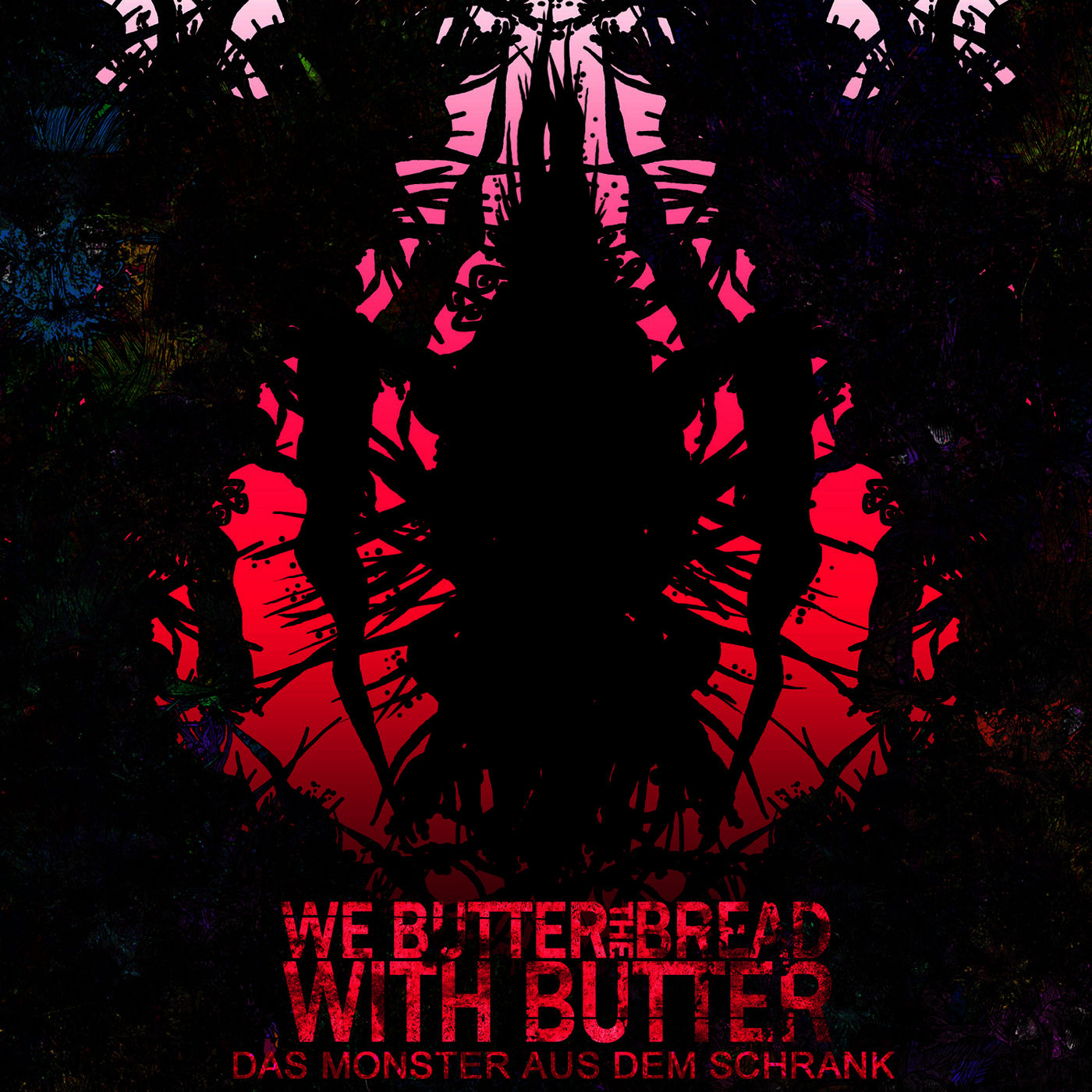 We Butter The Bread With Butter - Das Monster aus dem Schrank (2008)