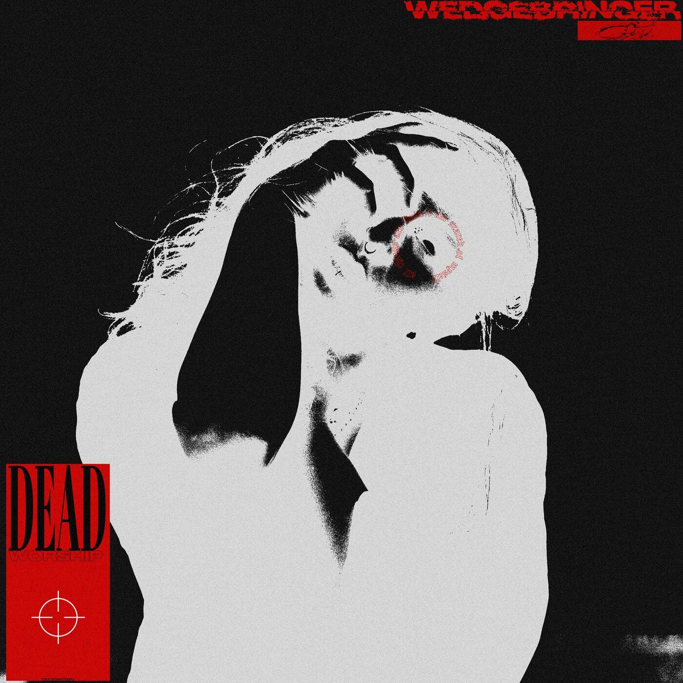 WEDGE//BRINGER - Deadworship [maxi-single] (2021)