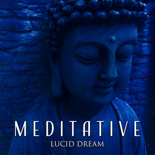 Meditative Lucid Dream - Deep Sleep Meditation Guru - Deezer