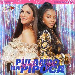 Download Ludmilla, Ivete Sangalo - Pulando na pipoca 2020