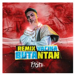 Música Vacinabutantan (Remix) - MC Fioti (2021) Download