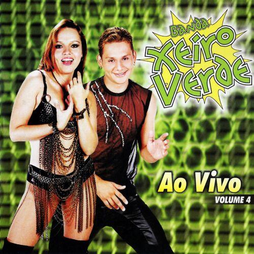 Baixar CD Ao Vivo, Vol. 4 – Banda Xeiro Verde (2015) Grátis