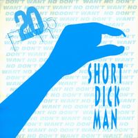 Short Dick Man - 20 FINGERS-GILLETTE