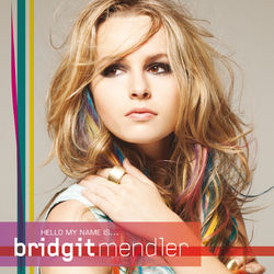 Download Bridgit Mendler - Hello My Name Is... 2012