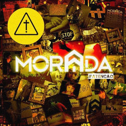 Morada – Atenção 2013 CD Completo