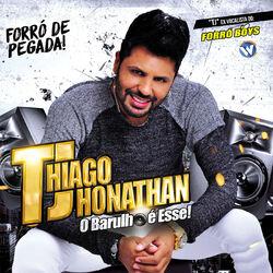 Thiago Jhonathan (TJ) – Forró de Pegada 2016 CD Completo