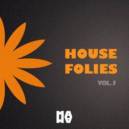 Album cover of HOUSE FOLIES VOL. 5