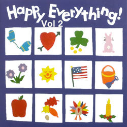 Happy Everything, Vol. 2