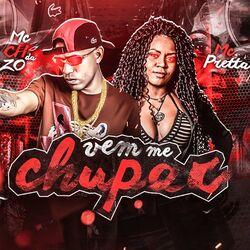 Música Vem Me Chupar - MC CH da Z.O (2020) Download