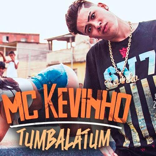 Baixar Música Tumbalatum – Single – Mc Kevinho (2016) Grátis
