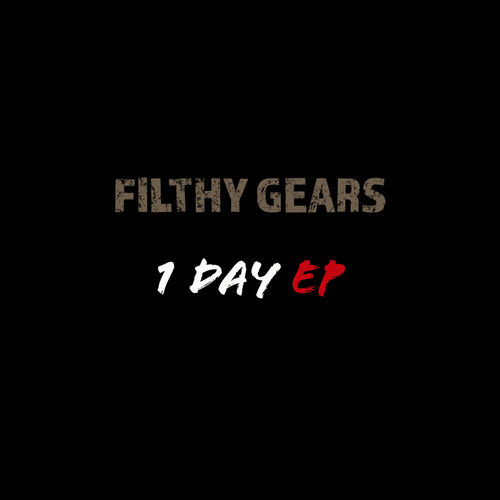 Filthy Gears - 1 Day 2019 [EP]
