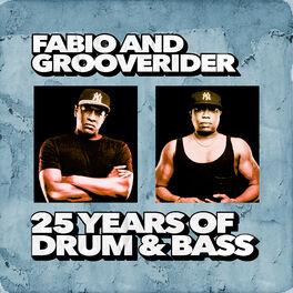 Album cover of Fabio & Grooverider: 25 Years of Drum & Bass