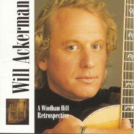 Will Ackerman - A Windham Hill Retrospective