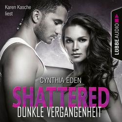 Shattered - Dunkle Vergangenheit - LOST 3 (Ungekürzt) Audiobook