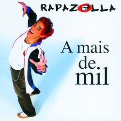 Download Rapazolla - A Mais De Mil 2006