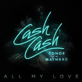 Album cover of All My Love (feat. Conor Maynard)