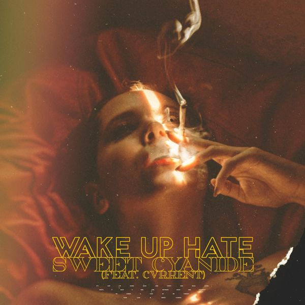 Wake Up Hate - Sweet Cyanide [single] (2021)