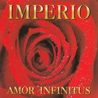 Amor Infinitus - IMPERIO