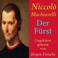 Niccolò Machiavelli: Der Fürst (Ungekürzte Lesung)