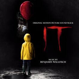Benjamin Wallfisch - IT (Original Motion Picture Soundtrack)