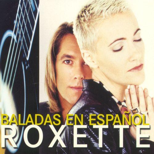 Baixar CD Baladas En Español – Roxette (1996) Grátis