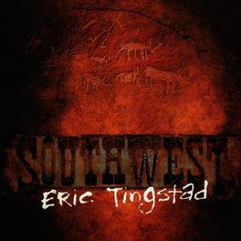 Eric Tingstad - Southwest