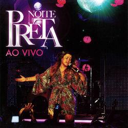 Download Preta Gil - Noite Preta Ao Vivo 2018