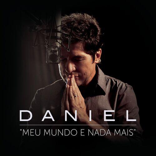 Baixar CD Meu Mundo e Nada Mais – Daniel, Guilherme Arantes (2014) Grátis
